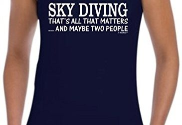 Skydiving Equipment Sky Diving That's All That Matters Maybe Two People Juniors Tank Top Large Navy