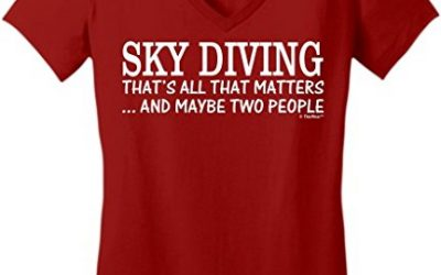 Skydiving Equipment Sky Diving That's All That Matters Maybe Two People Juniors Vneck Large ClRed