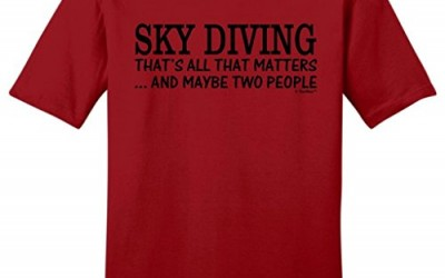 Skydiving Equipment Sky Diving That's All That Matters Maybe Two People Young Mens T-Shirt Large ClRed