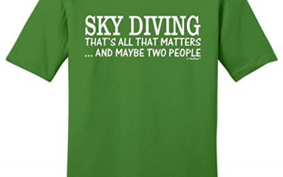 Skydiving Equipment Sky Diving That's All That Matters Maybe Two People Young Mens T-Shirt Large Kiwi