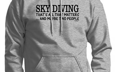 Skydiving Equipment Sky Diving That's All That Matters Maybe Two People Premium Hoodie Sweatshirt Large Ash