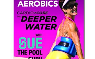 "Water Aerobics Dvd: Cardio +Core for DEEPER Water w Sue, ""The Pool Guru"""